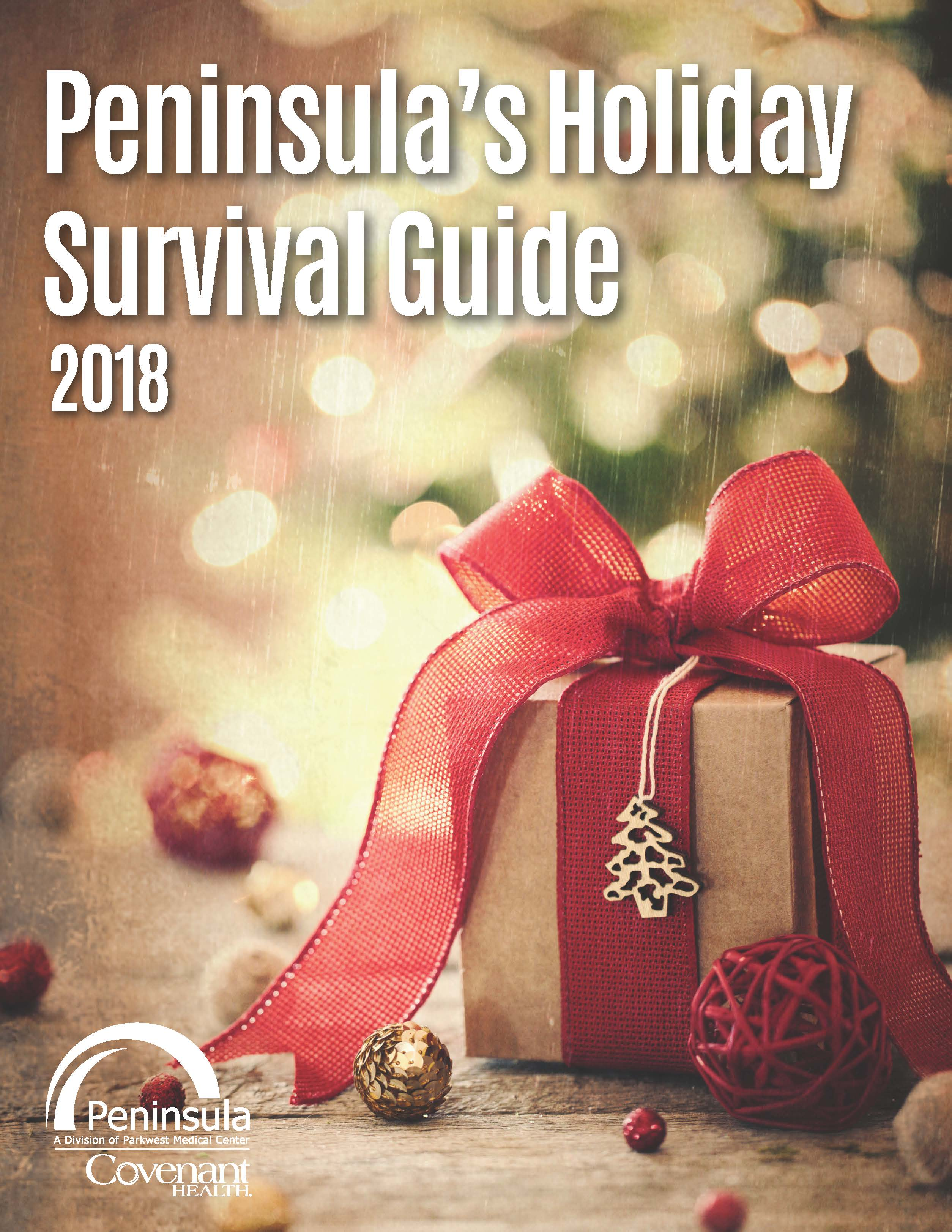 Peninsula's 2018 Holiday Survival Guide